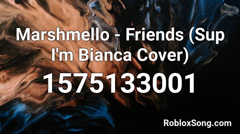 friends roblox id marshmello