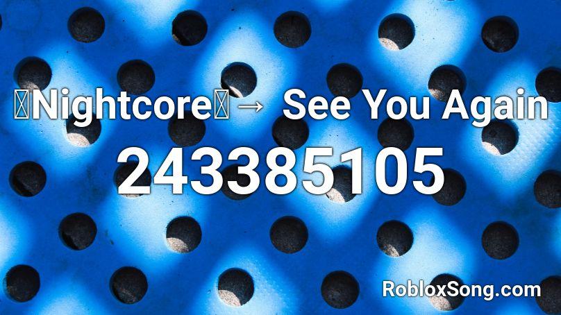 when i see you again roblox id