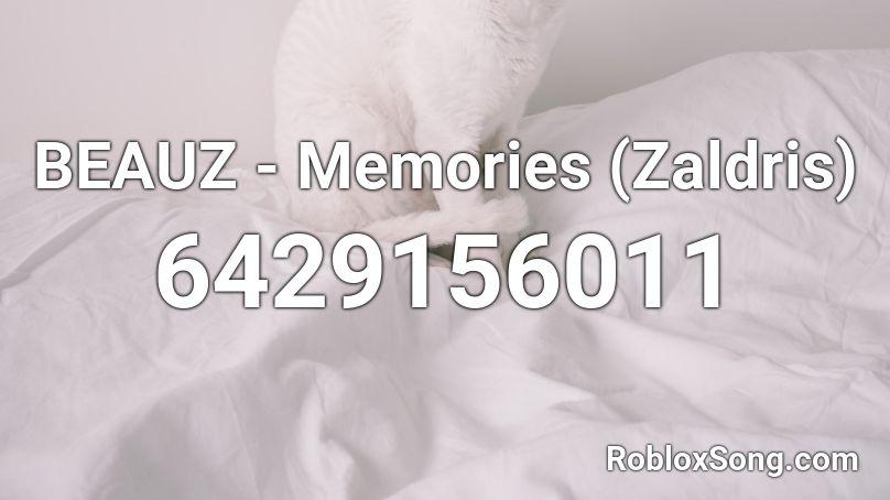 Beauz Memories Zaldris Roblox Id Roblox Music Codes
