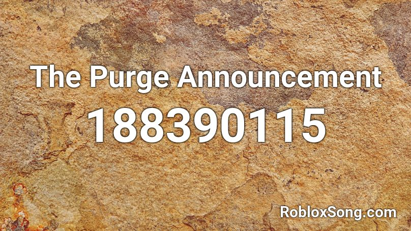 the purge announcement roblox id