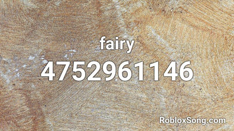 fairy Roblox ID - Roblox music codes