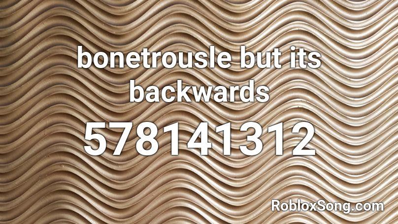 bonetrousle but its backwards Roblox ID - Roblox music codes