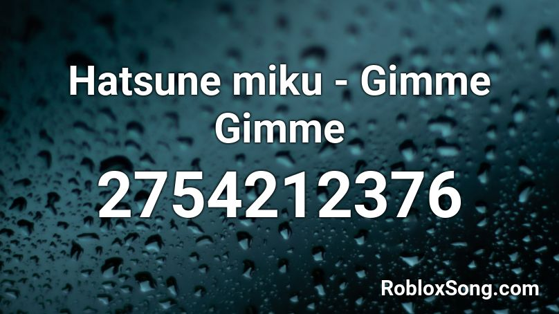 hatsune miku songs roblox id