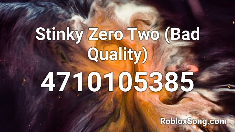Stinky Zero Two (Bad Quality) Roblox ID - Roblox music codes
