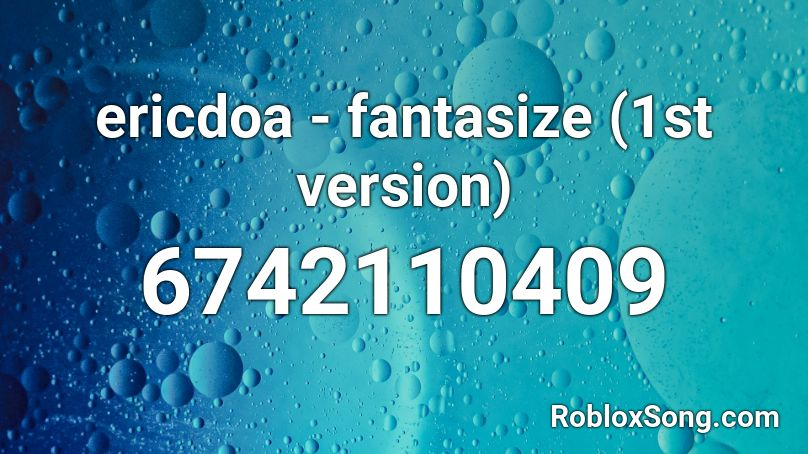 Fantasize Roblox Id