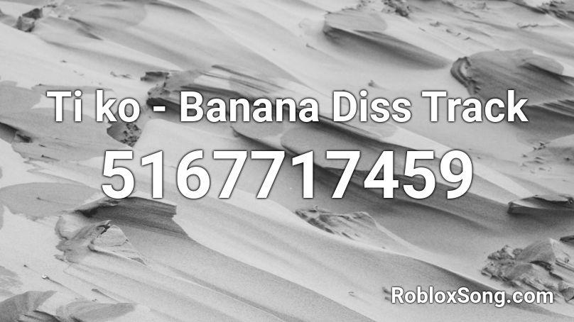diss banana