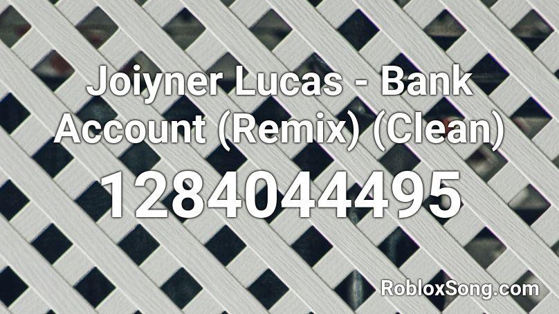 roblox bank account lucas remix clean codes popular