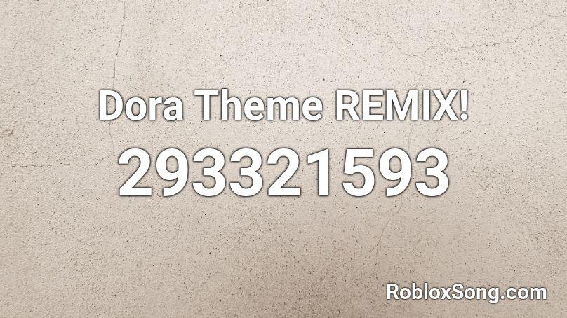 dora remix roblox id