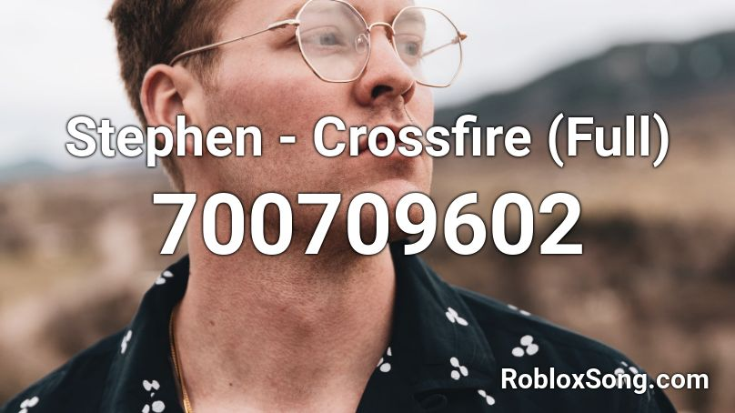 roblox crossfire song id