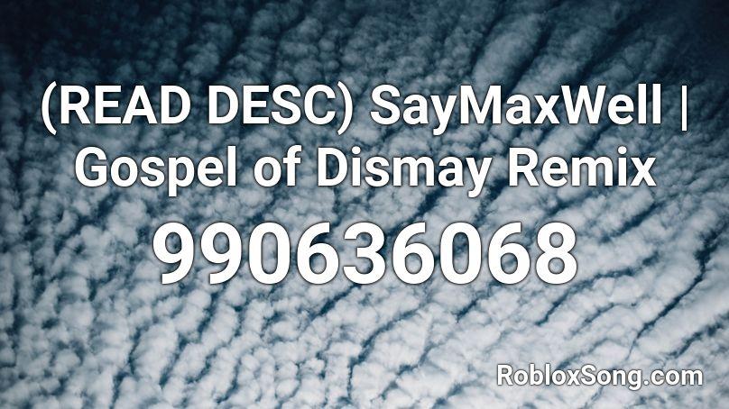 gospel of dismay roblox id
