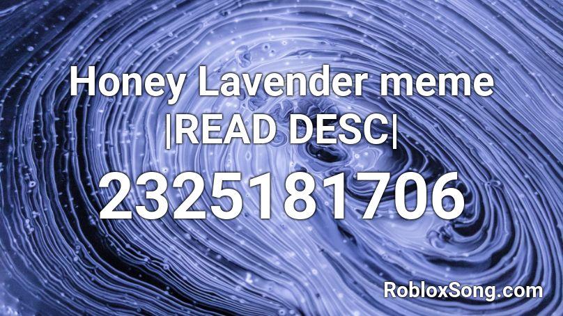 honey lavender roblox id