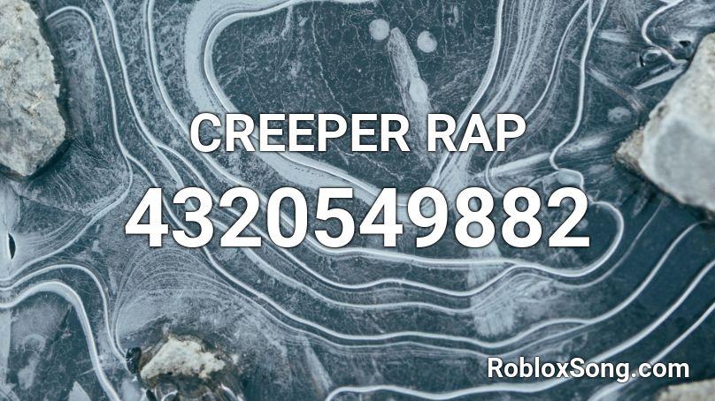 creeper rap roblox id