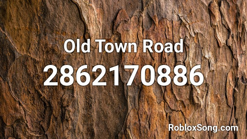 Old Town Road Roblox ID