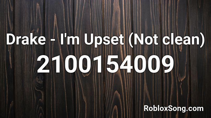 i m upset roblox id