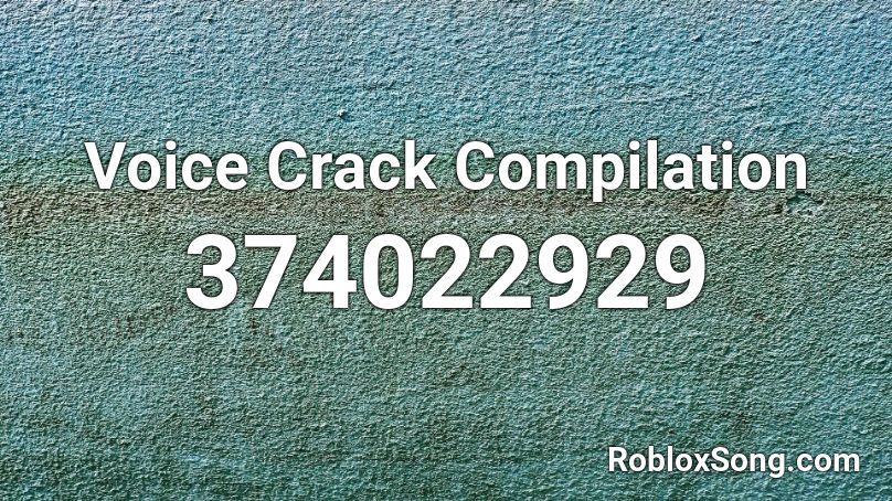 Voice Crack Compilation