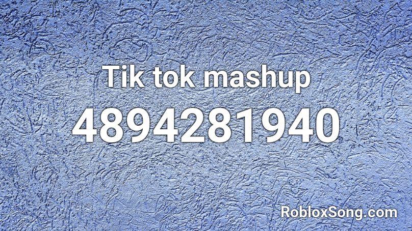 Tik Tok Mashup Roblox Id Roblox Music Codes