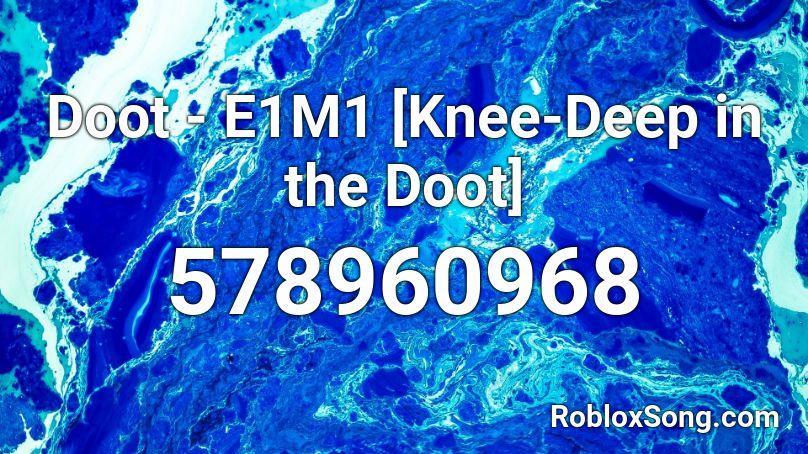 Doot - E1M1 [Knee-Deep in the Doot] Roblox ID - Roblox ...
